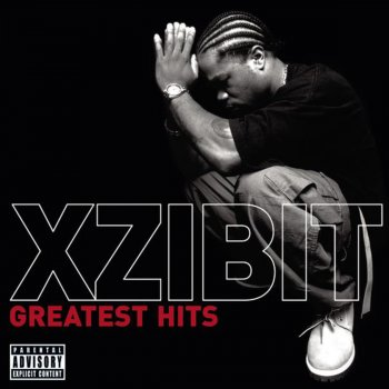 Testi Xzibit: Greatest Hits