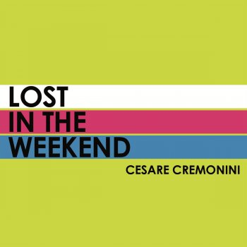 Testi Lost In the Weekend