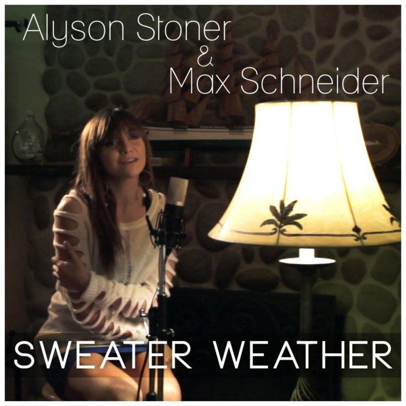 Lyric lyrics to sweater weather : Alyson Stoner feat. Max Schneider - Sweater Weather Lyrics ...