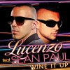 Wine It Up Lucenzo feat. Sean Paul - cover art