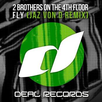 Testi Fly (Jaz von D Remix)