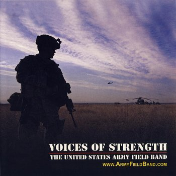 Voices of Strength by US Army Field Band album lyrics