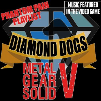 Music Featured in the Video Game: Metal Gear Solid V