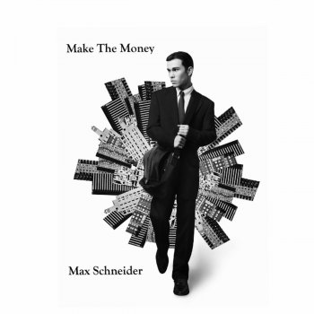 Make the Money (Acoustic Version) Max Schneider - lyrics