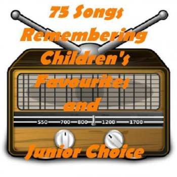 75 Songs Remembering Children's Favourites and Junior Choice The Road To Morocco - lyrics