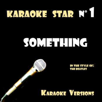 Testi Something (in the style of The Beatles) Karaoke Versions