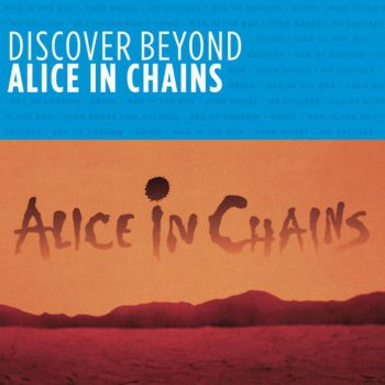 Testi Discover Beyond: Alice In Chains
