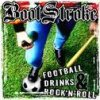Football, Drinks, & Rock 'n' Roll Bootstroke - cover art