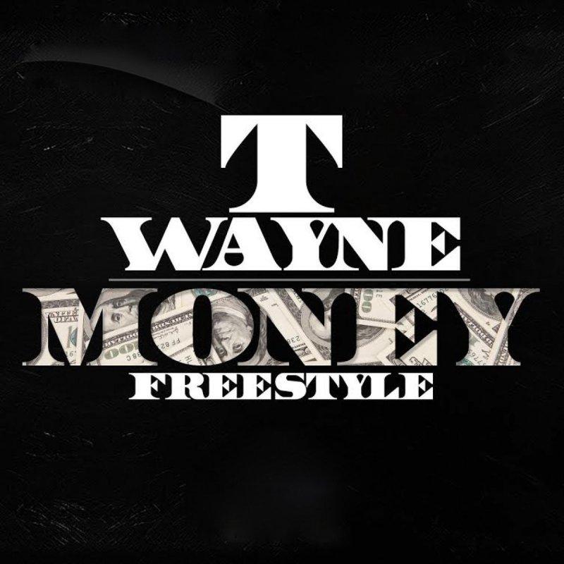 Twayne Money Freestyle Lyrics Musixmatch