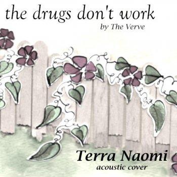 Testi The Drugs Don't Work