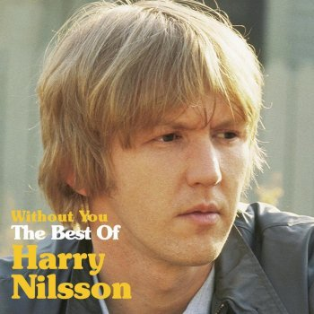 Testi Without You: The Best of Harry Nilsson