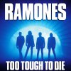 Too Tough to Die Ramones - cover art