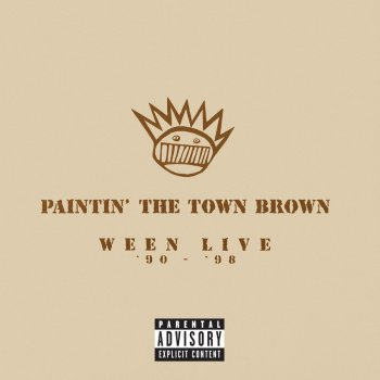 Testi Paintin' the Town Brown: Ween Live '90 - '98