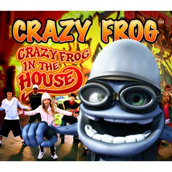 Testi Crazy Frog in the House