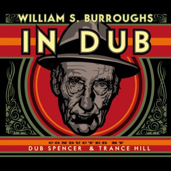 In Dub (Selected by Dub Spencer & Trance Hill) The President (The Western Lands) - lyrics