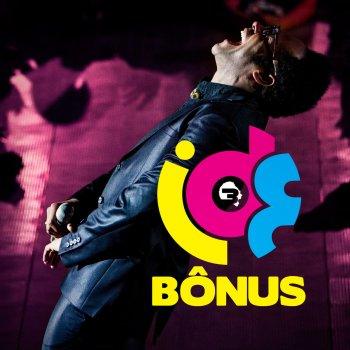 Testi Ide Bônus (Live)