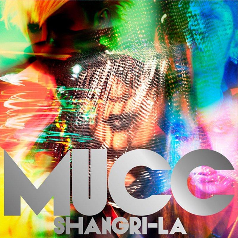 Mucc - Shangri-La lyrics | Musixmatch