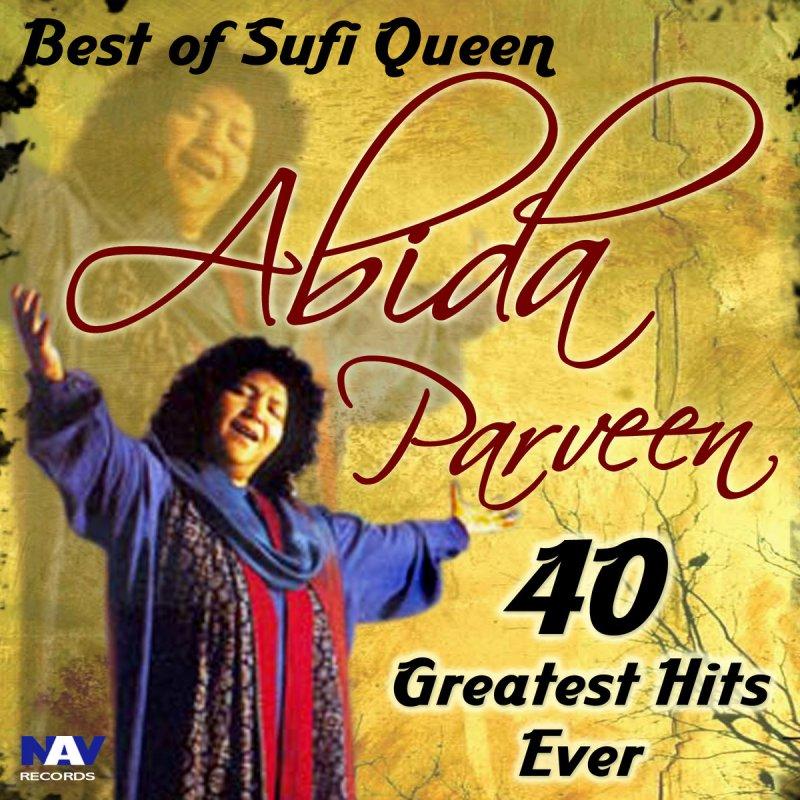 Main Aaj Bhi Chuniya Song Download By Ninja: Abida Parveen - Jab Se Tune Mujhe Deewana Lyrics