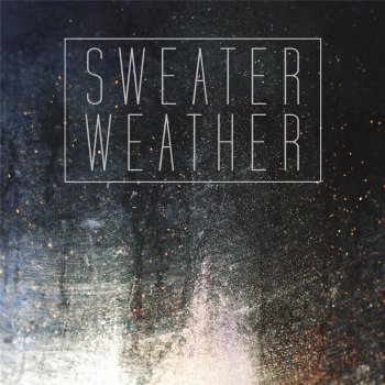 Sweater Weather - cover art