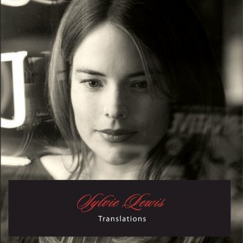 Translations Sylvie Lewis - lyrics
