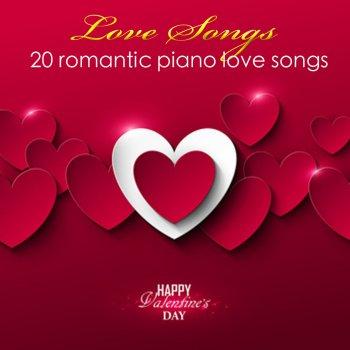 I testi delle canzoni dell'album Love Songs (20 Romantic Piano Love