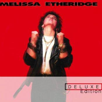 Melissa Etheridge Song Lyrics   MetroLyrics