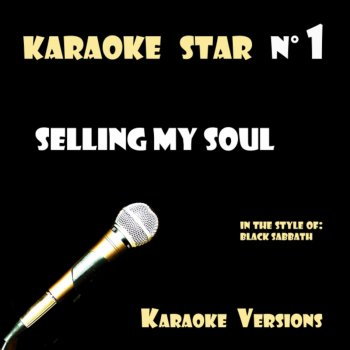 Testi Selling My Soul (in the style of Black Sabbath) Karaoke Versions