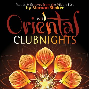 Testi Oriental Club Nights, Pt. 1 (Moods & Grooves from the Middle East)