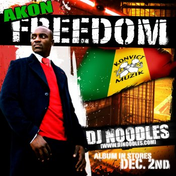 Freedom Mixtape by Akon album lyrics | Musixmatch - Song
