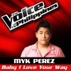 Baby I Love Your Way (The Voice of the Philippines)