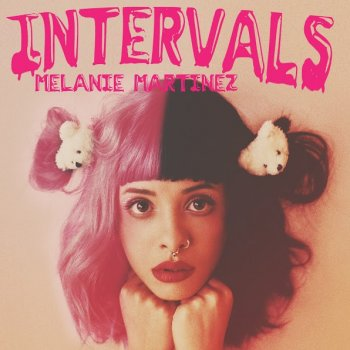 Intervals                                                     by Melanie Martinez – cover art