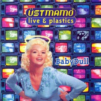 Testi Baby Dull (Live & Plastics)