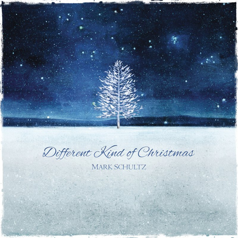 Mark Schultz - Different Kind of Christmas Lyrics | Musixmatch