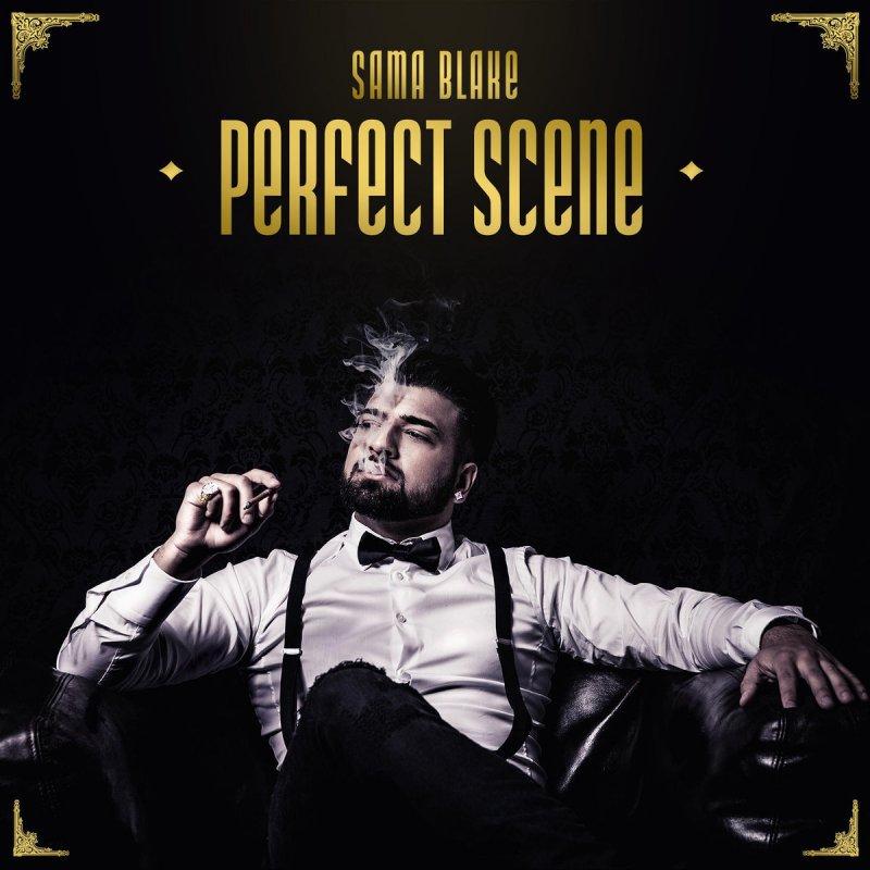 Lag Di Karachi Di Mp3: Sama Blake - Perfect Scene Lyrics