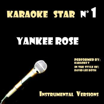 Testi Yankee Rose (in the style of David Lee Roth) [Karaoké Versions]