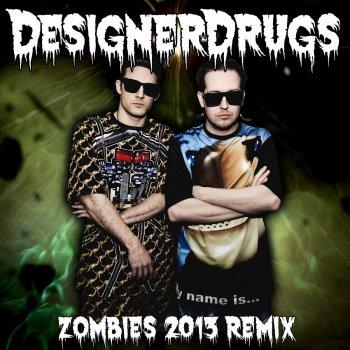 Testi Zombies (Designer Drugs Remix)