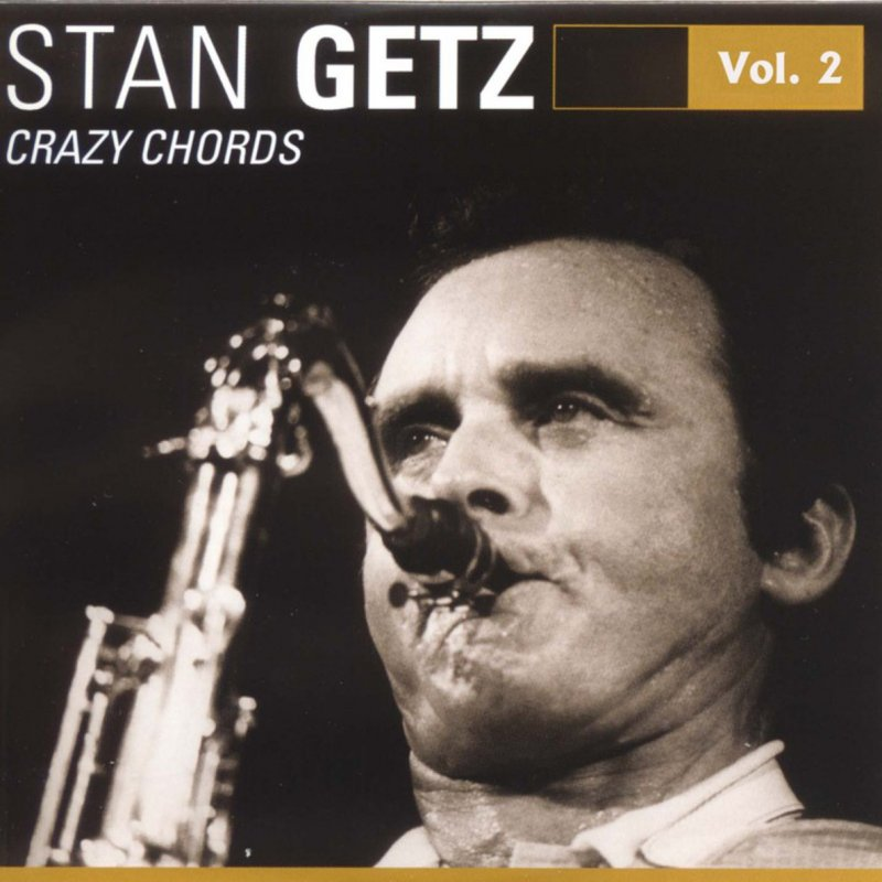 Stan Getz Bop Stars - Crazy Chords Lyrics | Musixmatch