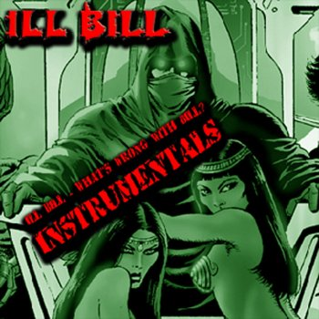 Testi Ill Bill - What's Wrong With Bill ((Instrumentals))