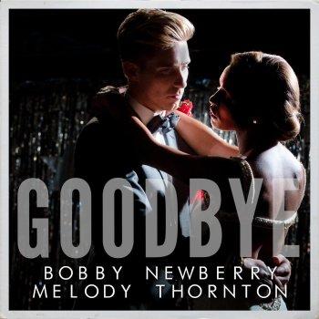 Bobby Newberry - Goodbye