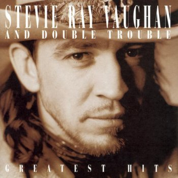 Testi Stevie Ray Vaughan and Double Trouble: Greatest Hits