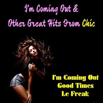 Testi I'm Coming out & Other Great Hits from Chic