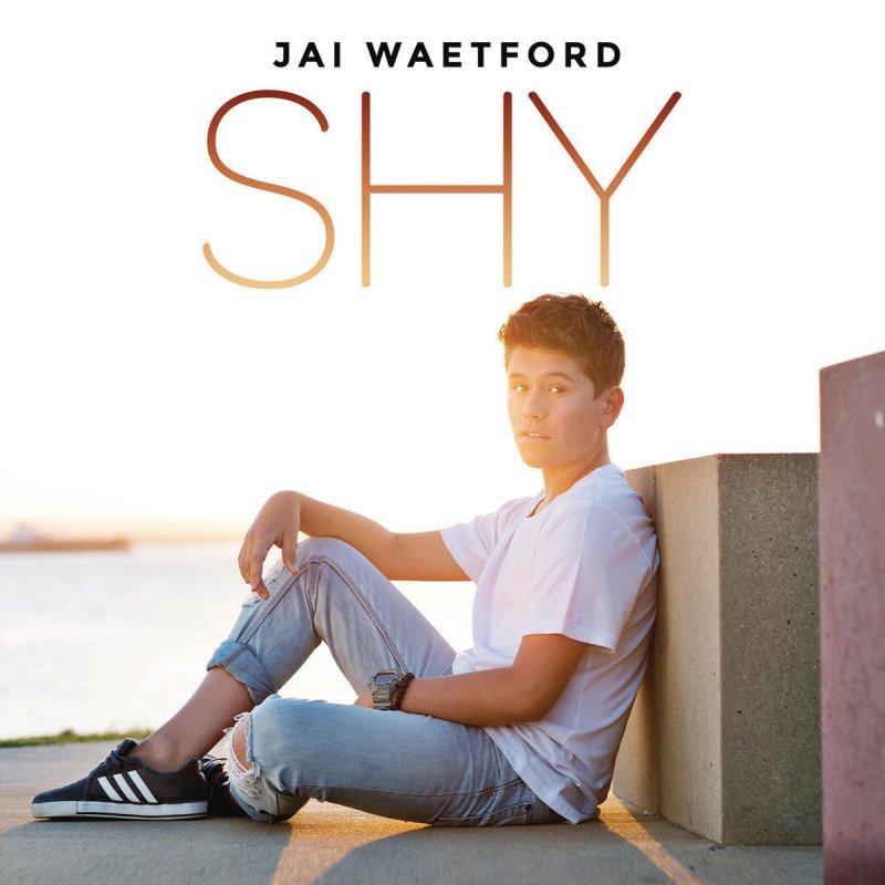 Jai Waetford Shy Lyrics Musixmatch