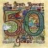 The Irish Rovers 50 Years - Vol. 2 The Irish Rovers - cover art