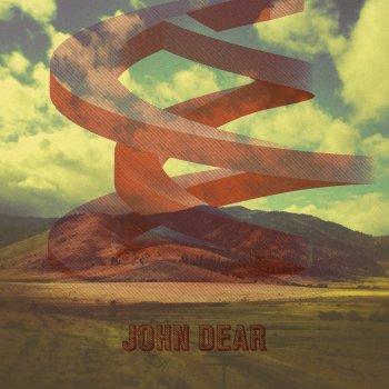 John Dear - John Dear Is Lyrics