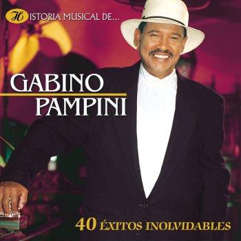 Testi Historia Musical de Gabino Pampini - 40 Éxitos Inolvidables