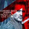 Love Story (Edward Maya Presents Violet Light)
