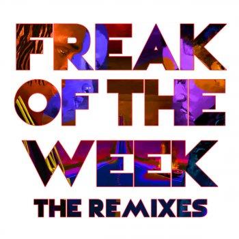 Testi Freak of the Week (The Remixes)