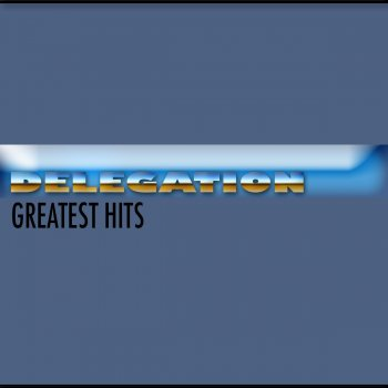 Testi Delegation (Greatest Hits)