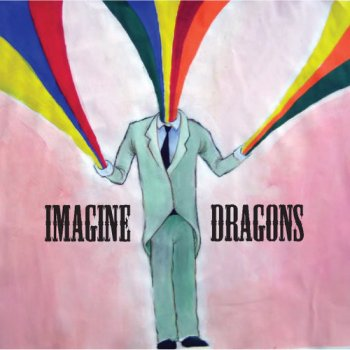 Speak to Me EP by Imagine Dragons album lyrics | Musixmatch - The ...
