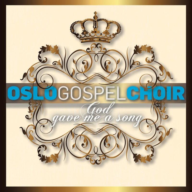Oslo Gospel Choir I Believe Lyrics Musixmatch